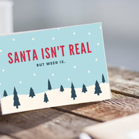 Christmas Instant Download Card, Stoner Christmas Card, Funny Christmas Card, Inappropriate Christmas, Stoner Christmas, Weed Santa, Weed