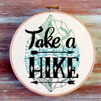 "Take A Hike Hoop Art-Embroidered Hoop Art-Housewarming Gift-Wall Decor-Home & Office Decor-Hiking-7"" Hoop Art"