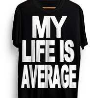 My Life is Average