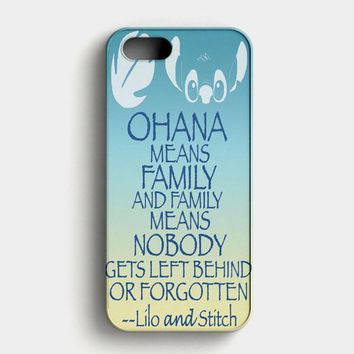 Ohana Means Family Lilo And Stitch iPhone SE Case