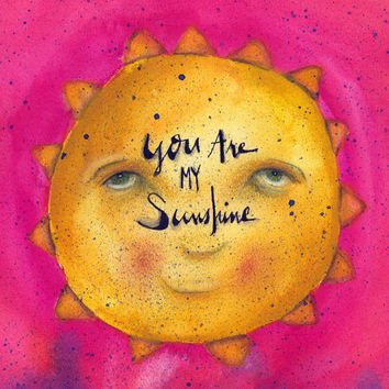 You are my sunshine watercolor artwork print 10x10 print. Happy smiling sun shining down. great as nursery decor
