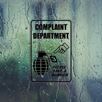 Complaint Department Grenade Please take number Sign Vinyl Outdoor Decal (Permanent Sticker)