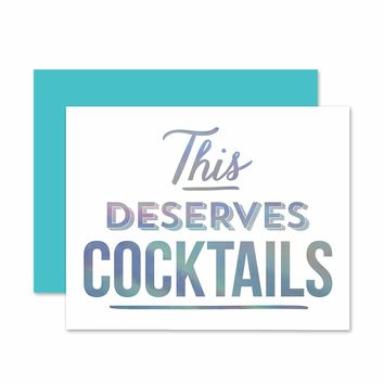 THE SOCIAL TYPE DESERVES COCKTAILS CARD