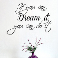 Wall Decals Vinyl Decal Sticker Family Quote If You Can Dream It You Can Do It Home Interior Design Living Room Bedroom Decor KT122 - Edit Listing - Etsy