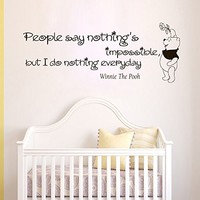 Wall Vinyl Decal Quote Sticker Home Decor Art Mural People say nothing is impossible, but I do nothing every day Winnie The Pooh Z334
