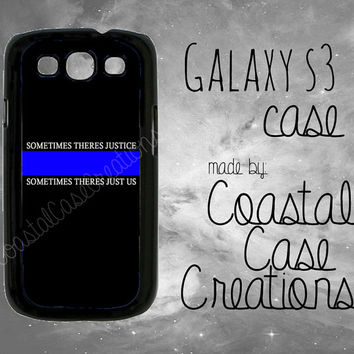 Thin Blue Line Kevlar Quote Custom Samsung Galaxy S3 Hard Plastic or Rubber Cell Phone Case Cover Original Design