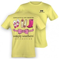 T Shirts - Life is Full of Choices - Yellow - $18.99 - The Beadcage - Jewelry & Gift