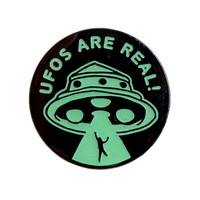 UFOS ARE REAL GLOW PIN