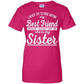 Ladies Sister Best Friend Long Form Fitting Tee Shirt
