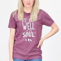 It is Well with My Soul Crew Tee {H. Maroon}