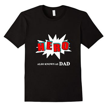 Men's Fathers Funny Comic Book Hero Novelty T-Shirt