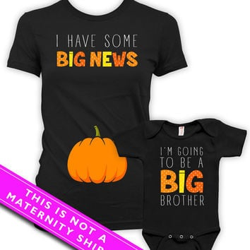 Pregnancy Announcement T Shirt Big Brother Shirt Mother Son Gift I Have Some Big News I'm Going To Be A Big Brother Bodysuit MAT-772-773