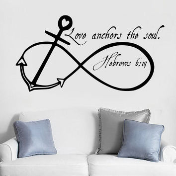 Love anchors the soul Infinity Anchor Bible Verse Hebrews Vinyl Wall Decal Sticker Art