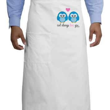 Owl Always Love You - Blue Owls Adult Bistro Apron by TooLoud