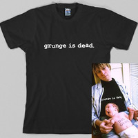 Grunge is Dead T Shirt  - kurt cobain, nirvana, 90s, rock, Graphic Tee, All Sizes & Colors
