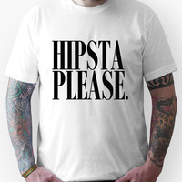 Hipsta Please Black Unisex T-Shirt