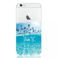 Life is Short, Live It Aloha Beach Island Soft Cover For Apple iPhone 6