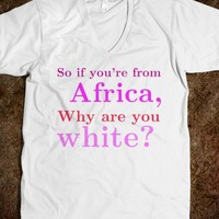 Mean Girls: Why are you white? - Keep Calm & Be a Mermaid