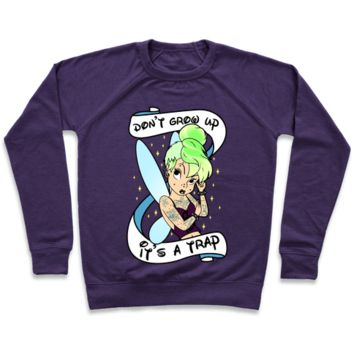 Punk Tinkerbell (Don't Grow Up It's A Trap) Sweatshirt