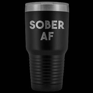 Sober AF Tumbler Sobriety Gifts Sober Anniversary Gift for Men and Women Double Walled Vacuum Insulated Hot Cold Travel Cup 30 oz BPA Free