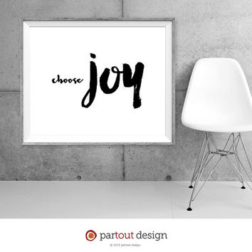 Printable Art choose joy Minimalist art print Typographic art print Home Decor Printable quote instant download printable art quote