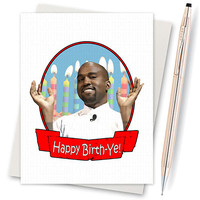 Kanye West - Yeezy - Life Of Pablo - Funny Birthday - Boyfriend Gift - Funny Bday Card - Best Friend Birthday - Birthday Boyfriend - Meme