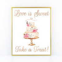 Love is Sweet Take a Treat, Cake Sign, Wedding Table Sign,  Printable Wedding Signs, Rose Gold Foil Wedding Print, Pink and Gold Wedding