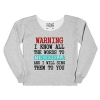 Warning I Know All The Words To Cinderella (sweatshirt)-T-Shirt