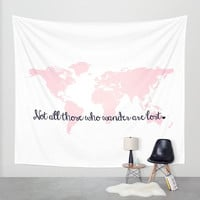 Not all those who wander are lost Tolkien Inspirational Quote, Pink World Map Wall Tapestry Wall Hanging, World Map Decor, Map of the World