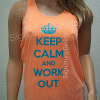 Keep Calm and Work out Tank Top // fitness tank / Workout top // Womens Tank top Racerback exercise Neon gym clothing