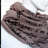 Alice in Wonderland - Book on the scarf - Scarf - Infinity scarf - Book - Quote - Light Brown - Cappuccino - Gift