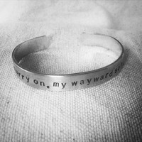 Carry on my wayward son: Supernatural fandom hand stamped aluminum WInchester Brothers fangirl cuff