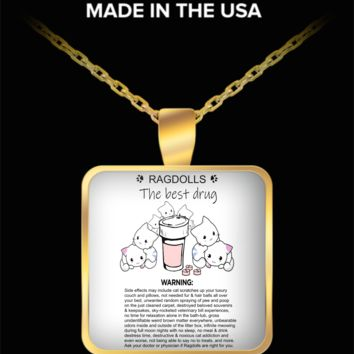 Ragdoll Cats The Best Drug Funny Therapy Necklace For Cat Moms Who Love Ragdolls Gold Kitty Lover Jewelry + Surprise Bonus