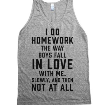 I Do Homework The Way Boys Fall In Love With Me-Athletic Grey Tank L  