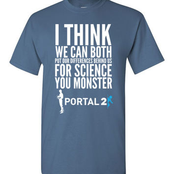 "Portal 2 ""Science"" Quote T-Shirt"