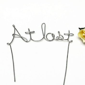 At Last Wire Stem Wedding Cake Topper- Silver, Gold, Brown, Red