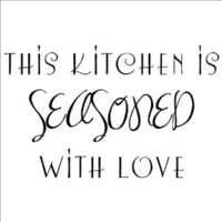 This Kitchen Is Seasoned with Love wall stickers home decor vinyl lettering quotes appliques