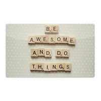 """Cristina Mitchell """"Be Awesome And Do Things"""" Wooden Letters Aluminum Magnet"""