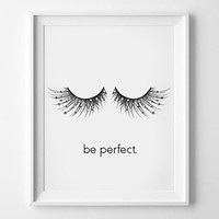 Eyelashes Printables | Beauty Prints,Be perfect,Makeup Decor Prints Instant Digital Download,Eye Lashes Print - Makeup Print | Makeup Decor