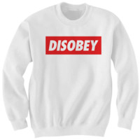 DISOBEY SWEATSHIRT FUNNY SHIRTS WITH WORDS OBEY SHIRTS #DISOBEY GIFTS FOR TEENS BIRTHDAY GIFTS CHRISTMAS GIFTS from CELEBRITY COTTON