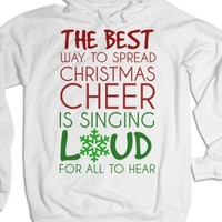 Sing Loud for all to hear Christmas Hoodie