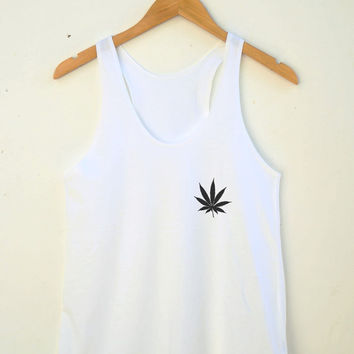 Weed Shirt Cool Shirt Funny Teen Shirt Fashion Shirt Graphic Tank Pocket Shirt Tumblr Tshirt Women Tank Top Women Racerback Shirt Women Top