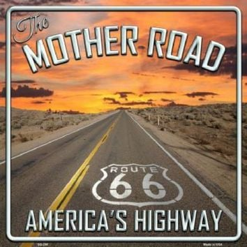 The Mother Road Route 66  Americas Highway 12 inch by 12 inch  Sign