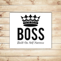 Boss Print, Built On Self Success, Black and White, Typography, Typographic Print, Dorm Decor, Home Decor