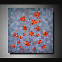 Original Fine Art, Palette Knife Textured Red Orange Flowers, Acrylic Painting 20x20 Abstract Landscape Ready to Hang Modern Artwork