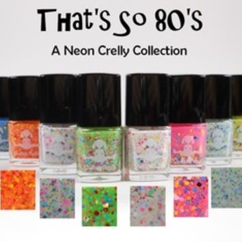 "Dollish Polish — FULL SIZE ""That's So 80's"" Neon Crelly Collection"