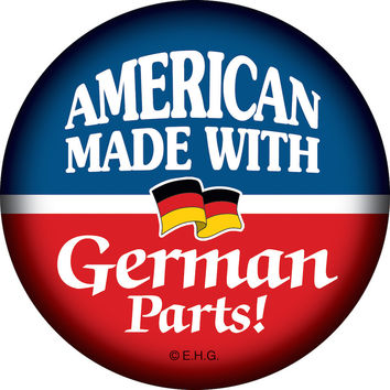Metal Button: American Made..German Parts