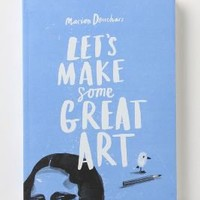 Let's Make Some Great Art - Anthropologie.com
