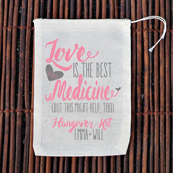 Love is The Best Medicine Hangover Kit Wedding Welcome Bag- Muslin Cotton Mini Favor Bags