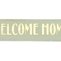 One Kings Lane - Be the Best Guest - Welcome Home Wood Sign